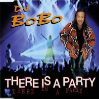 Purchase DJ Bobo - There Is A Party (CDS)