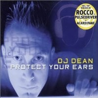 Purchase DJ Dean - Protect Your Ears