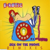 Purchase E-Rotic - Sex on the Phone (Remixes)