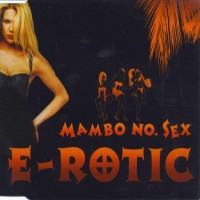 Purchase E-Rotic - Mambo No. Sex (CDS)