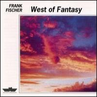 Purchase Frank Fischer - West of Fantasy