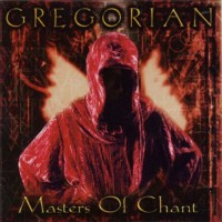 Purchase Gregorian - Masters of Chant