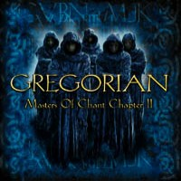 Purchase Gregorian - Masters of Chant Chapter II