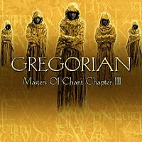 Purchase Gregorian - Masters of Chant Chapter III