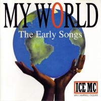 Purchase Ice MC - My World - The Early Songs