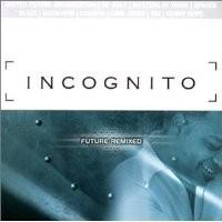 Purchase Incognito - Future Remixed