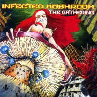 Purchase Infected Mushroom - The Gathering