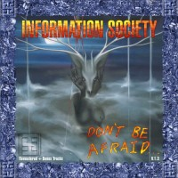 Purchase Information Society - Don't Be Afraid