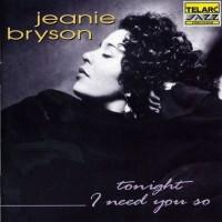 Purchase Jeanie Bryson - Tonight I Need You So