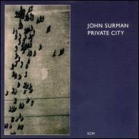 Purchase John Surman - Private City