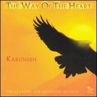 Purchase Karunesh - The Way of the Heart