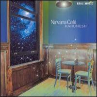 Purchase Karunesh - Nirvana Cafe