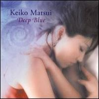 Purchase Keiko Matsui - Deep Blue