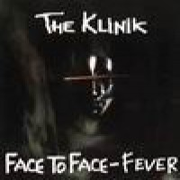 Purchase The Klinik - Face to Face / Fever