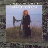 Purchase Loreena McKennitt - Parallel Dreams