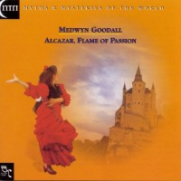 Purchase Medwyn Goodall - Alcazar, Flame of Passion