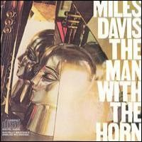 Purchase Miles Davis - The Man with the Horn