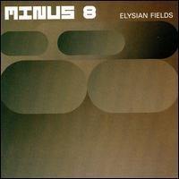 Purchase Minus 8 - Elysian Fields