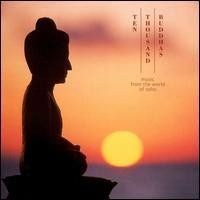 Purchase Music from the world of Osho - Ten Thousand Buddhas