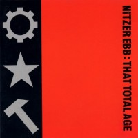 Purchase Nitzer Ebb - That Total Age