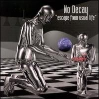 Purchase No Decay - Escape from Usual Life