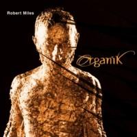 Purchase Robert Miles - Organik