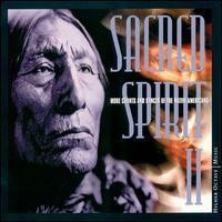 Purchase Sacred Spirit - More Chants and Dances of the Native Americans