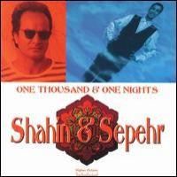 Purchase Shahin & Sepehr - One Thousand & One Nights