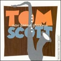Purchase Tom Scott - New Found Freedom