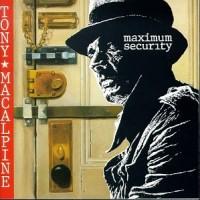 Purchase Tony MacAlpine - Maximum Security