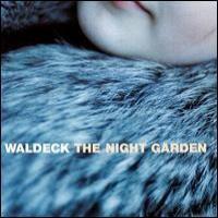 Purchase Waldeck - The Night Garden