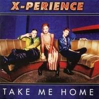 Purchase X-Perience - Take Me Home