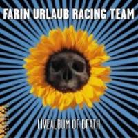 Purchase Farin Urlaub Racing Team - Live Album Of Death