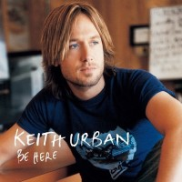 Purchase Keith Urban - Be Here