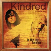 Purchase Kindred The Family Soul - In This Life Together