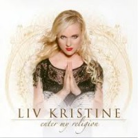 Purchase Liv Kristine - Enter My Religion