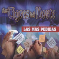 Purchase Los Tigres Del Norte - Las Mas Pedidas