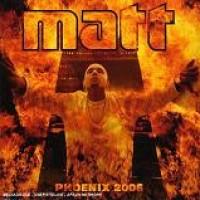 Purchase Matt - Phoenix 2006
