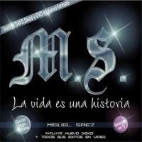 Purchase Miguel Saez - La Vida Es Una Historia