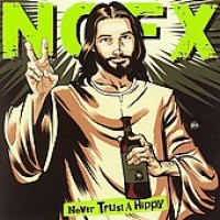 Purchase NOFX - Never Trust A Hippy (Ep)