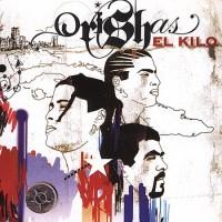 Purchase Orishas - El Kilo