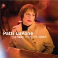 Purchase Patti Lupone - The Lady With The Torch