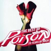 Purchase Poison - The Best Of Poison: 20 Years Of Rock