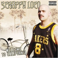 Purchase Scrappy Loco - Welcome To California