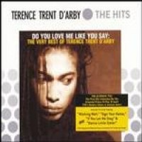 Purchase Terence Trent D'arby - Do You Love Me Like You Say: The Very Best Of
