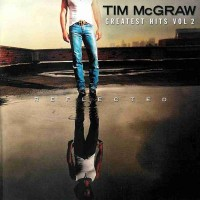 Purchase Tim McGraw - Greatest Hits, Vol. 2