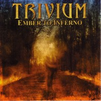 Purchase Trivium - Ember To Inferno
