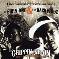 Purchase VA - Dj Burn One & Da Backwudz - Grippin' Grain