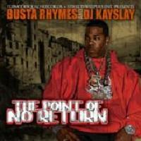 Purchase VA - Dj Kay Slay & Busta Rhymes - The Point Of No Return