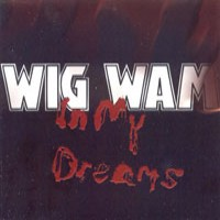 Purchase Wig Wam - In My Dreams (Single)